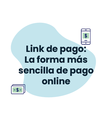 Link de pago: La forma más sencilla pago online